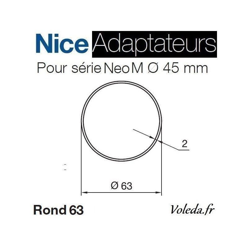 Bague adaptation moteur Nice Neo M Rond 63