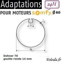 Bague adaptation moteur Somfy LT60 Dohner 78 Goutte ronde  14