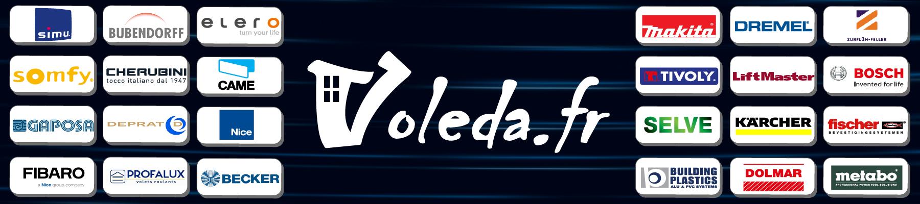 Somfy, Cherubini, Nice, Makita, Gaposa, Bubendorff, Simu, Fibaro, Bosch: Voleda.fr distributeur des plus grandes marques