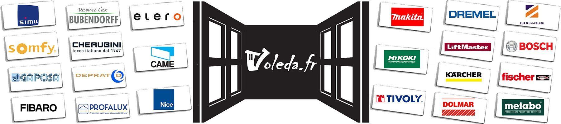 Voleda.fr distributeur des plus grandes marques: Somfy, Cherubini, Nice, Makita, Gaposa, Bubendorff, Simu, Fibaro, Bosch